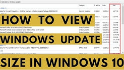 How to View Windows Updates Size In Windows 10