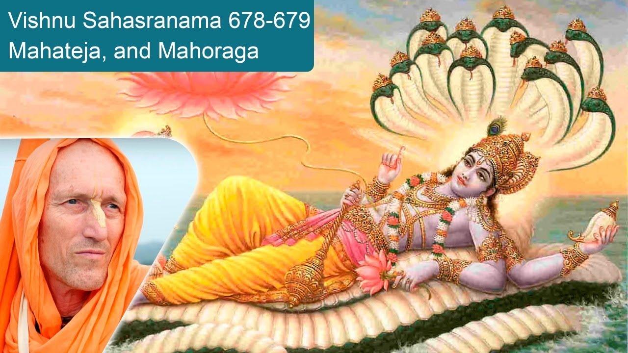 Vishnu Sahasranama 678-679, Mahateja, and Mahoraga