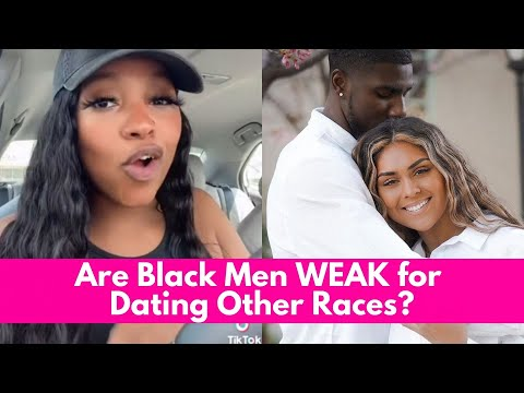 Are Black Men WEAK for Dating Other Races?