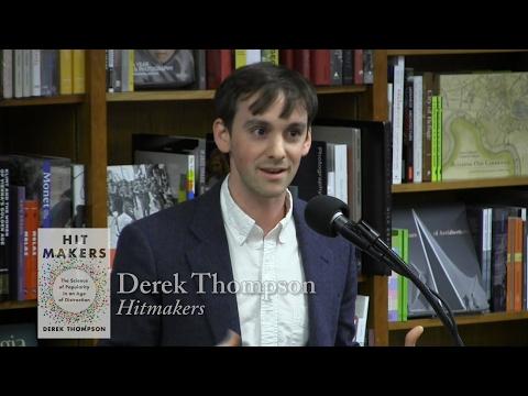 """Derek Thompson, """"Hit Makers"""""""