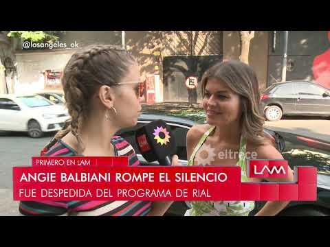 Ángeles Balbiani dice que la echaron por contar intimidades de Pampita