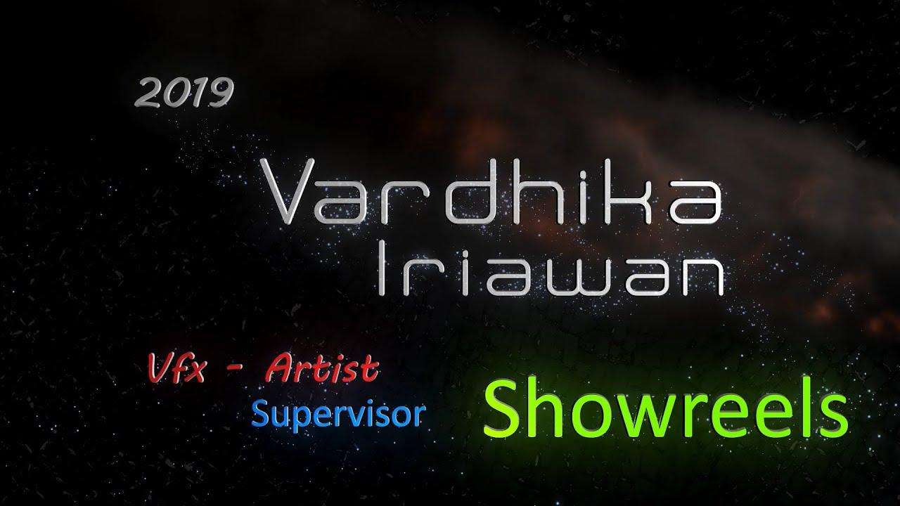 Vardhika Iriawan Vfxs Reels 2019