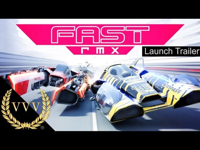FAST RMX Nintendo Switch Launch Trailer