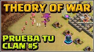 PRUEBA TU CLAN #5 - THEORY OF WAR - A por todas con Clash of Clans - Español - CoC