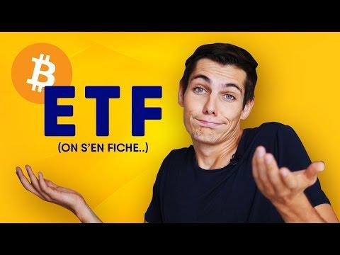 Pourquoi je m'en fiche des ETF Bitcoin