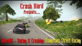 BeamNG - Racing & Crashing - Dangerous Street Racing