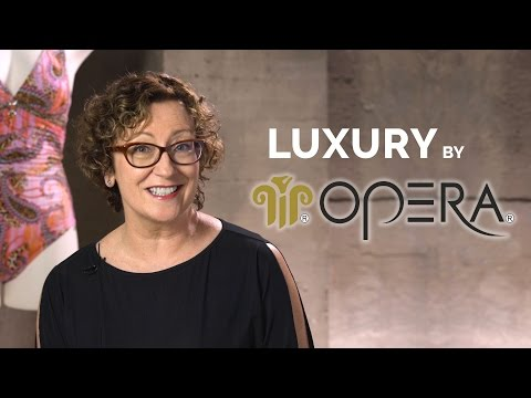 Luxury, by OPERA!