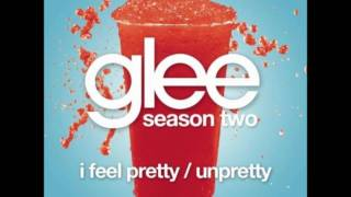 Glee - I Feel Pretty / Unpretty