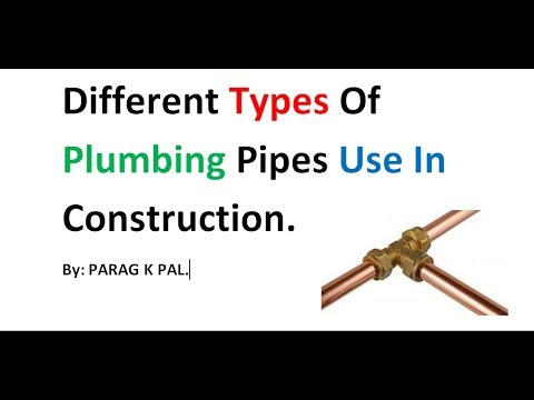 Different types of plumbing pipes use in construction by for Types of plumbing pipes