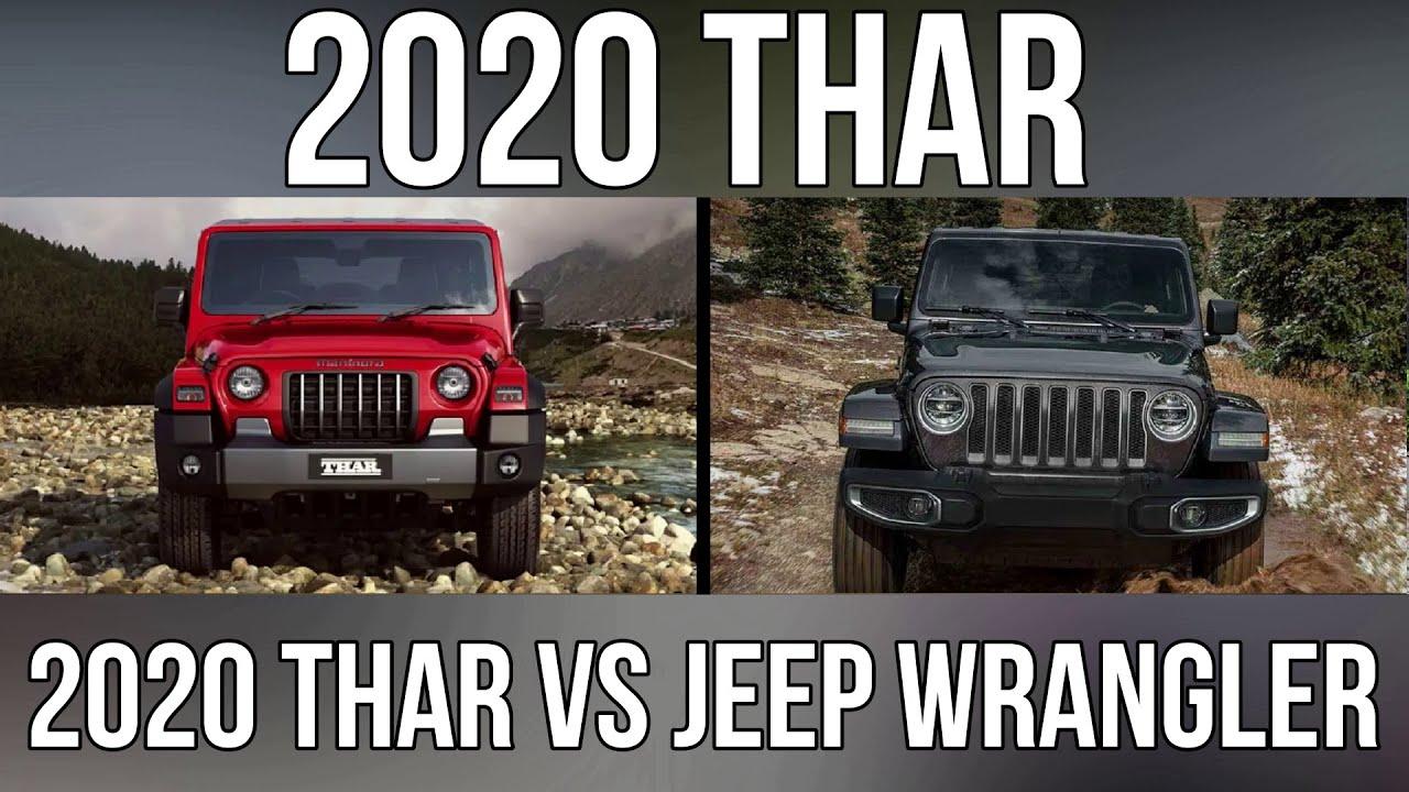 2020 Mahindra Thar Vs Jeep Wrangler Looks Almost Similar Youtube