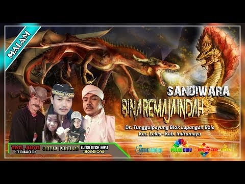 LIVE SANDIWARA BINA REMAJA INDAH [ BRI ]    TUNGGULPAYUNG LELEA INDRAMAYU    MALAM 07 APRIL 2018