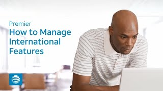 Manage International Features - AT&T Premier
