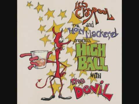 Les Claypool and the Holy Mackerel - Holy Mackerel