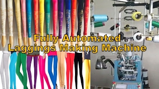 Leggings Making Machine 2017 || Fully Automated ||