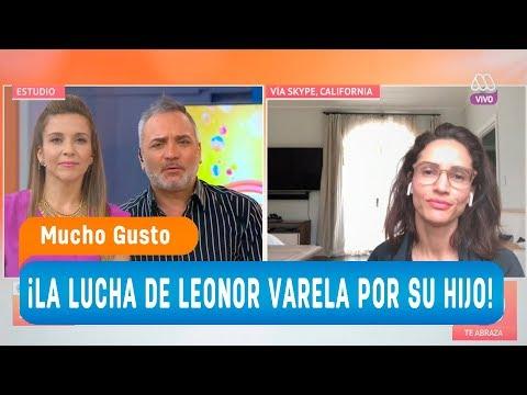La lucha de Leonor Varela por su hijo  Mucho gusto 2018