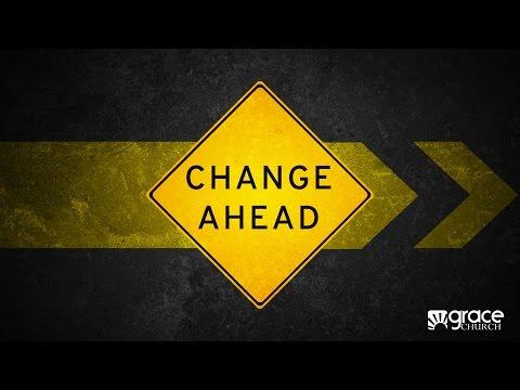 Change Ahead (Part 2) - 04/12/15