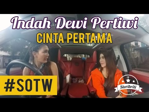 Selebriti On The Way Luna Maya & Indah Dewi Pertiwi #7: Cinta pertama