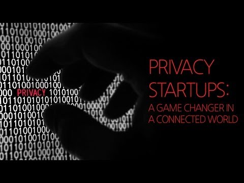 Privacy Startups: a Game Changer in a Connected World