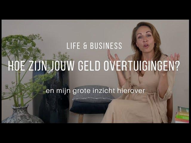 Hoe zijn jouw geld overtuigingen? | Life & Business afl. 5