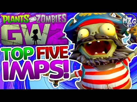 My Top 5 Imps! All Imps MASTERED! - Plants Vs. Zombies: Garden Warfare 2