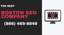 Boston SEO Company | Call (866) 465-8846 For a Consultation Now