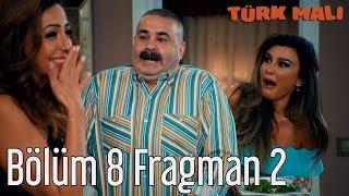 Türk Malı 8. Bölüm (Final) 2. Fragman