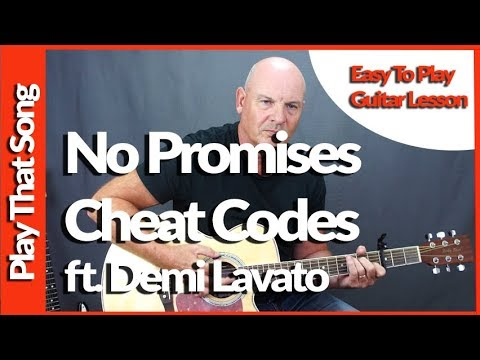 No Promises by The Cheat Codes ft. Demi Lavato - Easy Guitar Lesson Tutorial