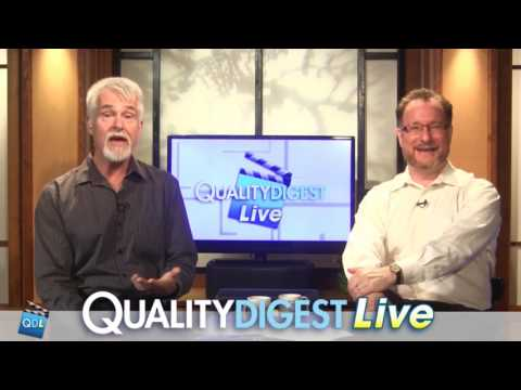 FULL SHOW: Quality Digest LIVE, May 12, 2017