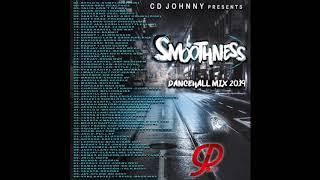 CD JOHNNY SMOOTHNESS DANCEHALL MIX 2019
