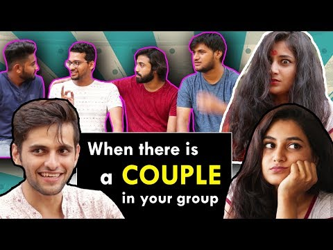 When there is a couple in your group | Funcho Entertainment ft. Nilam Parmar