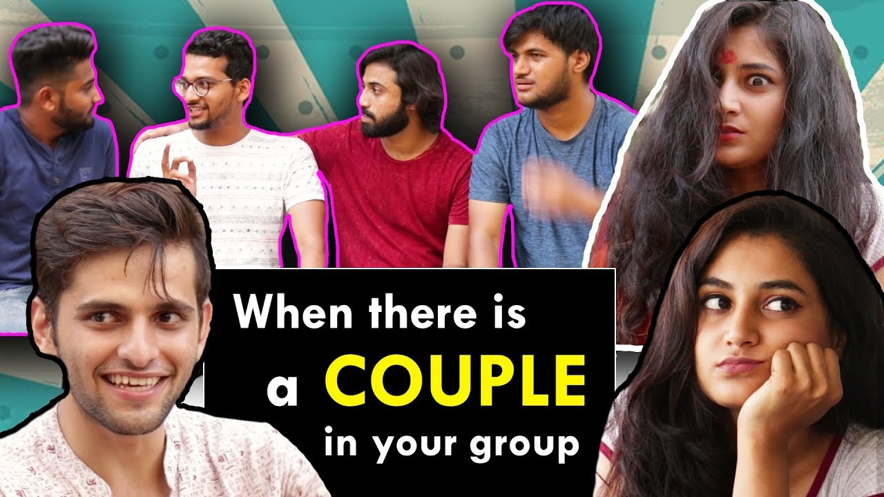 When there is a couple in your group | Funcho Entertainment ft. Nilam Parmar | FC