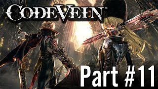 Let's Play - Code Vein / Part #11