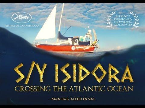 S/Y Isidora - Crossing the Atlantic ocean
