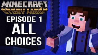 Minecraft Story Mode Episode 1 - All Choices/ Alternative Choices
