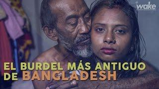 Video El burdel más antiguo de Bangladesh download MP3, 3GP, MP4, WEBM, AVI, FLV November 2017
