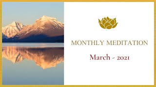 Monthly Meditation - March 2021