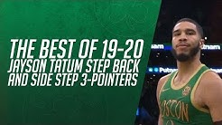 Best of 2019-20: Jayson Tatum step back and side step 3-pointers