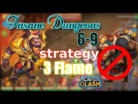 Castle Clash Insane Dungeon 6-9 3flame Strategy_ Without MINO