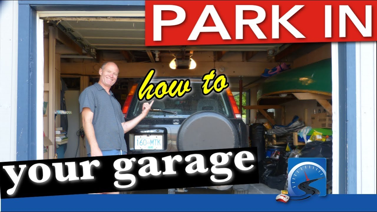 How to park in your garage and not crash and prevent potential