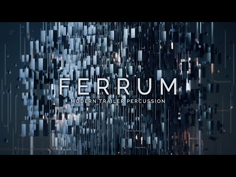 FERRUM: MODERN TRAILER PERCUSSION - Free Edition Already Available!