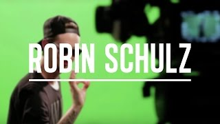 Robin Schulz - Sugar (Making Of)