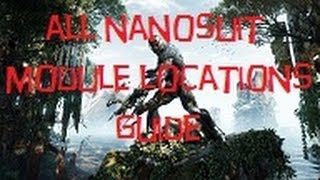 crysis 3 all nanosuit module upgrade locations suited up trophy achievement guide