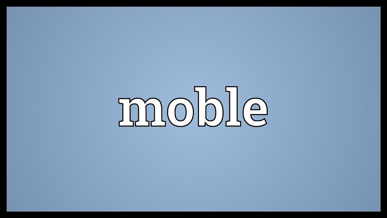 Download Moble Meaning
