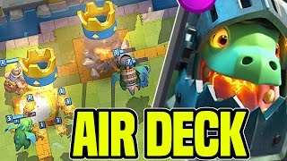 clash royale   unstoppable air deck   lava hound inferno dragon baby dragon   best deck