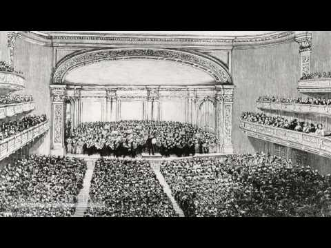 Carnegie Hall's  Opening Night 1891 (From the Carnegie Hall Archives)