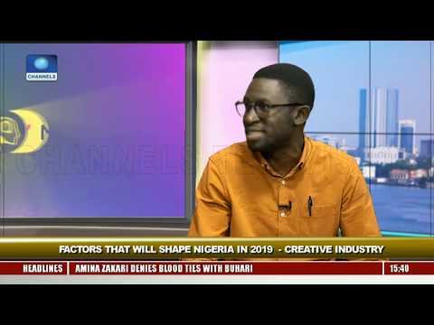 Factors That Will Shape Nigeria In 2019 - Creative Industry Pt.1 |Rubbin Minds|