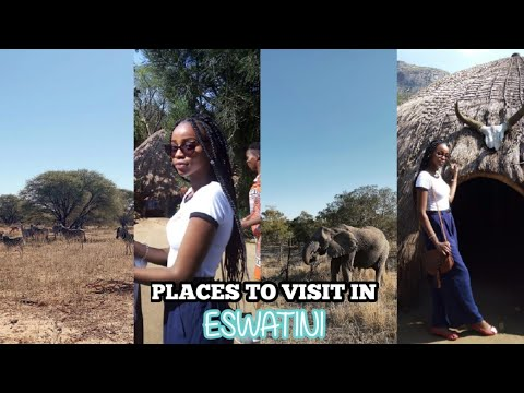 Favourite Places To Visit In Eswatini 2020 🇸🇿 || Swazi Youtuber