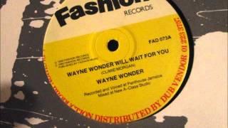 Wayne Wonder  -  Wayne Wonder will wait for you.  1990