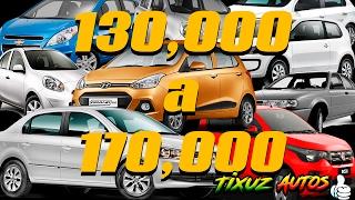 ACTUALIZACION | Autos de 130 a 170 mil pesos a Febrero del 2017