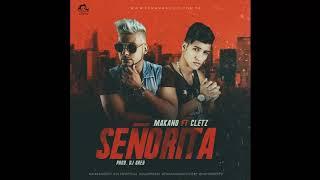 Makano ft. Cletz - Señorita  (Audio Oficial)